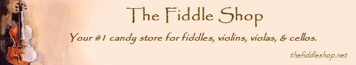 The Fiddle Shop delivers the best dressed fiddle stuff right to your door!